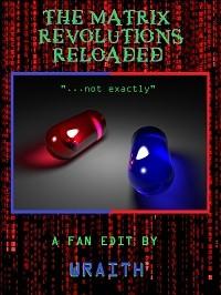 Matrix Revolutions Reloaded, The