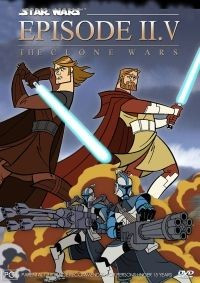 Star Wars - Episode II.V: The Clone Wars