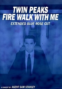 Twin Peaks: Fire Walk With Me - Extended Blue Rose Cut