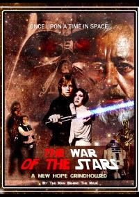 War of the Stars: A New Hope Grindhoused