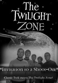 Twilight Zone: Invitation to a Shoot-Out, The