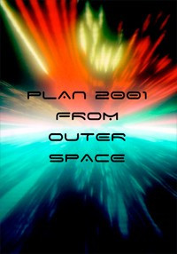 Plan 2001 From Outer Space