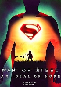 Man of Steel: An Ideal of Hope