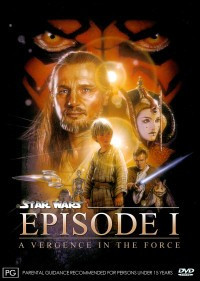 Star Wars - Episode I: A Vergence in the Force