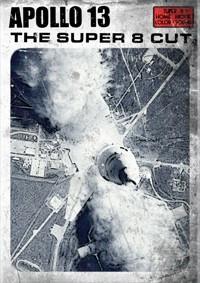 Apollo 13: The Super 8 Cut