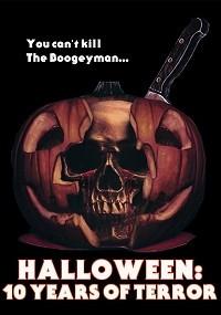 Halloween: 10 Years of Terror