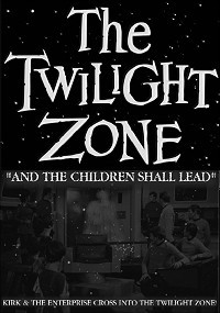 Twilight Zone: And The Children Shall Lead, The