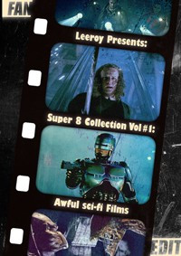 Super 8 Collection Vol. 1: Awful Sci-Fi Films