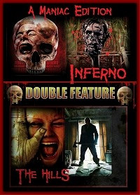 Inferno & The Hills (Double Feature)