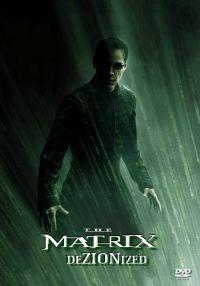 Matrix DeZIONized, The