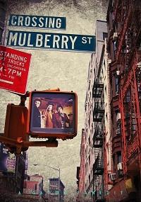 Crossing Mulberry Street